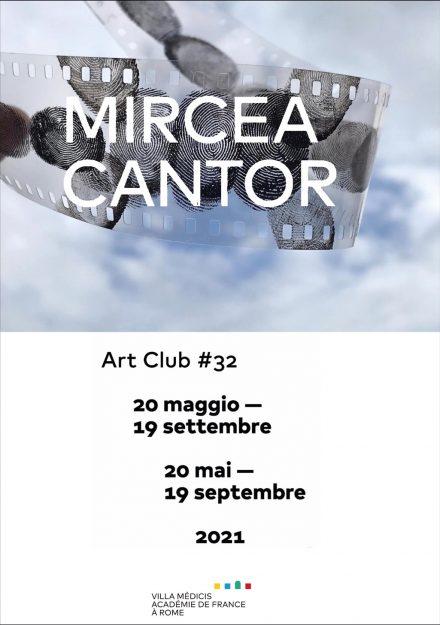 locandina Villa Medici - Mircea Cantor
