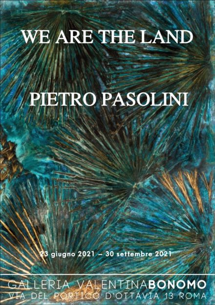 locandina Pietro Pasolini - We are Land