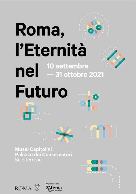 immagine mostra Roma, l'eternità nel futuro