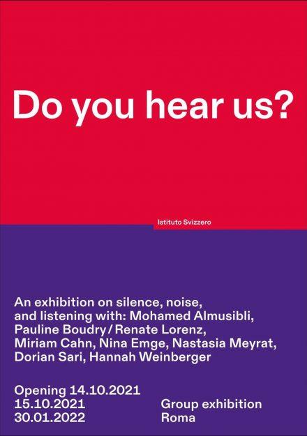 locandina Istituto Svizzero - Do You Hear Us?